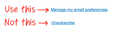 Manage email preferences rather than unsubscribe